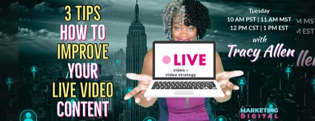 3 Tips - How To Improve Your LIVE VIDEO Content