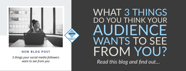 3 Things Your Audience Wants From YOU